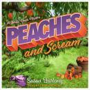Peaches and Scream Audiobook