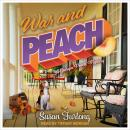 War And Peach Audiobook