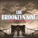 The Brooklyn Nine Audiobook