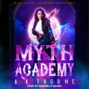 Myth Academy Audiobook