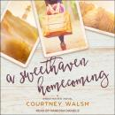 A Sweethaven Homecoming Audiobook