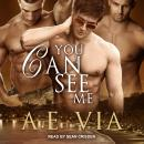 You Can See Me Audiobook