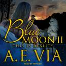 Blue Moon II: This is Reality Audiobook