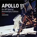 Apollo 11: An AP Special Anniversary Edition Audiobook