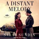 A Distant Melody Audiobook