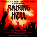 Raising Hell: Backstage Tales From the Lives of Metal Legends Audiobook