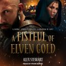 A Fistful of Elven Gold Audiobook