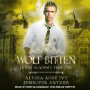 Wolf Bitten: Lunar Academy, Year One Audiobook