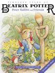 Timeless Tales of Beatrix Potter: Peter Rabbit and Friends, Beatrix Potter