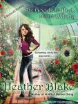 Good, the Bad, and the Witchy: A Wishcraft Mystery, Heather Blake