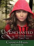 UnEnchanted Audiobook