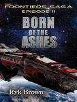 Born of the Ashes, Ryk Brown