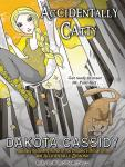 Accidentally Catty, Dakota Cassidy