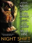 Night Shift, Milla Vane, Lisa Shearin, Nalini Singh, Ilona Andrews