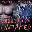 Obsession Untamed Audiobook