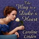 Way to a Duke's Heart, Caroline Linden