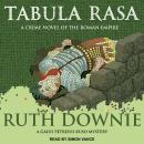 Tabula Rasa: A Crime Novel of the Roman Empire Audiobook