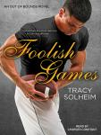 Foolish Games Audiobook