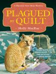 Plagued by Quilt, Molly MacRae