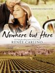 Nowhere but Here, Renee Carlino, Amy Landon