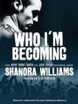 Who I'm Becoming, S. Q. Williams, Christian Fox