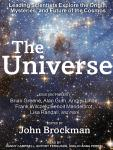 Universe: Leading Scientists Explore the Origin, Mysteries, and Future of the Cosmos, John Brockman