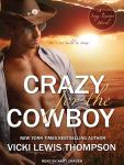 Crazy for the Cowboy, Vicki Lewis Thompson