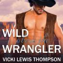 Wild About the Wrangler, Vicki Lewis Thompson