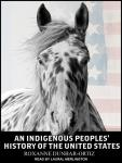 Indigenous Peoples' History of the United States, Roxanne Dunbar-Ortiz