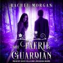 Faerie Guardian, Rachel Morgan