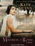 Mistress of Rome, Kate Quinn