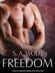 Freedom, S. A. Wolfe