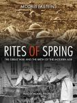 Rites of Spring: The Great War and the Birth of the Modern Age Audiobook