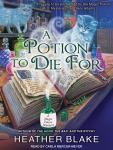 Potion to Die For, Heather Blake