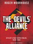 The Devils' Alliance: Hitler's Pact With Stalin, 1939-1941 Audiobook