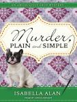Murder, Plain and Simple, Isabella Alan