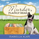 Murder, Plainly Read, Isabella Alan