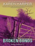 Broken Bonds, Karen Harper