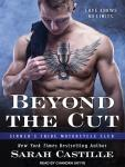 Beyond the Cut, Sarah Castille