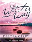 Witches Under Way, Debora Geary