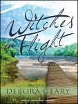 Witches in Flight, Debora Geary