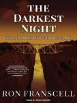 Darkest Night: Two Sisters, a Brutal Murder, and the Loss of Innocence in a Small Town, Ron Franscell