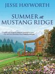 Summer at Mustang Ridge, Jesse Hayworth