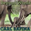 Beyond Words: What Animals Think and Feel, Carl Safina
