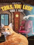 Tails, You Lose, Carol J. Perry