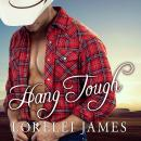 Hang Tough, Lorelei James