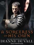 Sorceress of His Own, Dianne Duvall