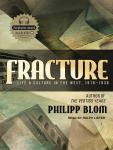 Fracture: Life and Culture in the West, 1918-1938, Philipp Blom