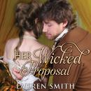 Her Wicked Proposal, Lauren Smith