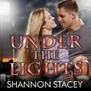 Under the Lights, Shannon Stacey
